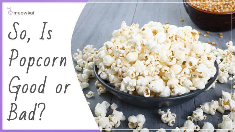 So-Is-Popcorn-Good-or-Bad